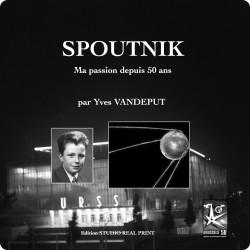 Spoutnik, Ma Passion depuis...