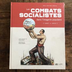 Les combats socialistes...