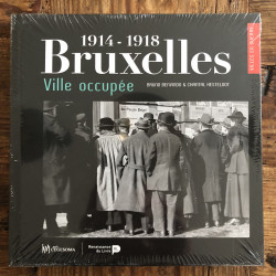 Bruxelles ville occupée...