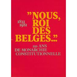"""""""NOUS, ROI DES BELGES...""""..."""